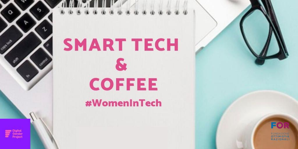 Smart Tech & Coffee: l'altra metà del lavoro